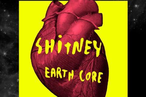Shitney - earth core